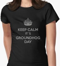 Keep Calm it´s Groundhog Day Women's Fitted T-Shirt