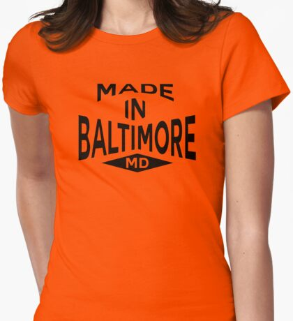 Made in Baltimore, MD T-Shirt
