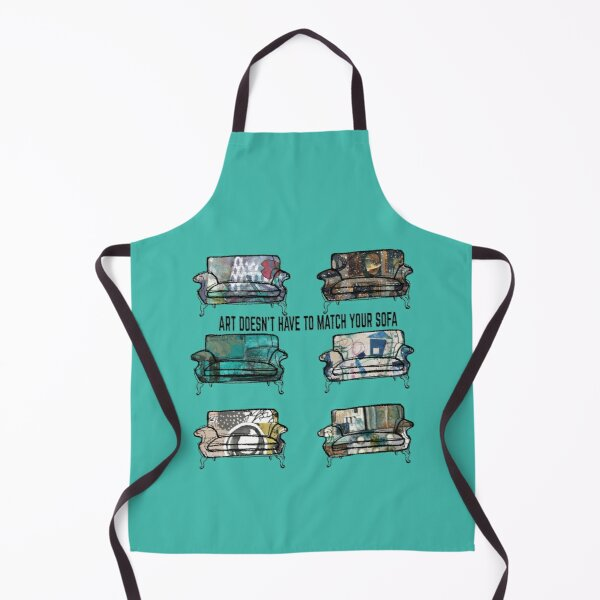 Art Doesn't Have to Match Your Sofa Apron
