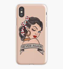 never again iPhone Case/Skin