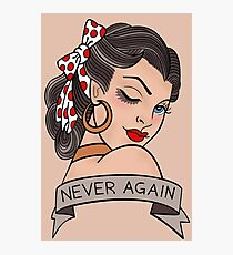 never again Photographic Print