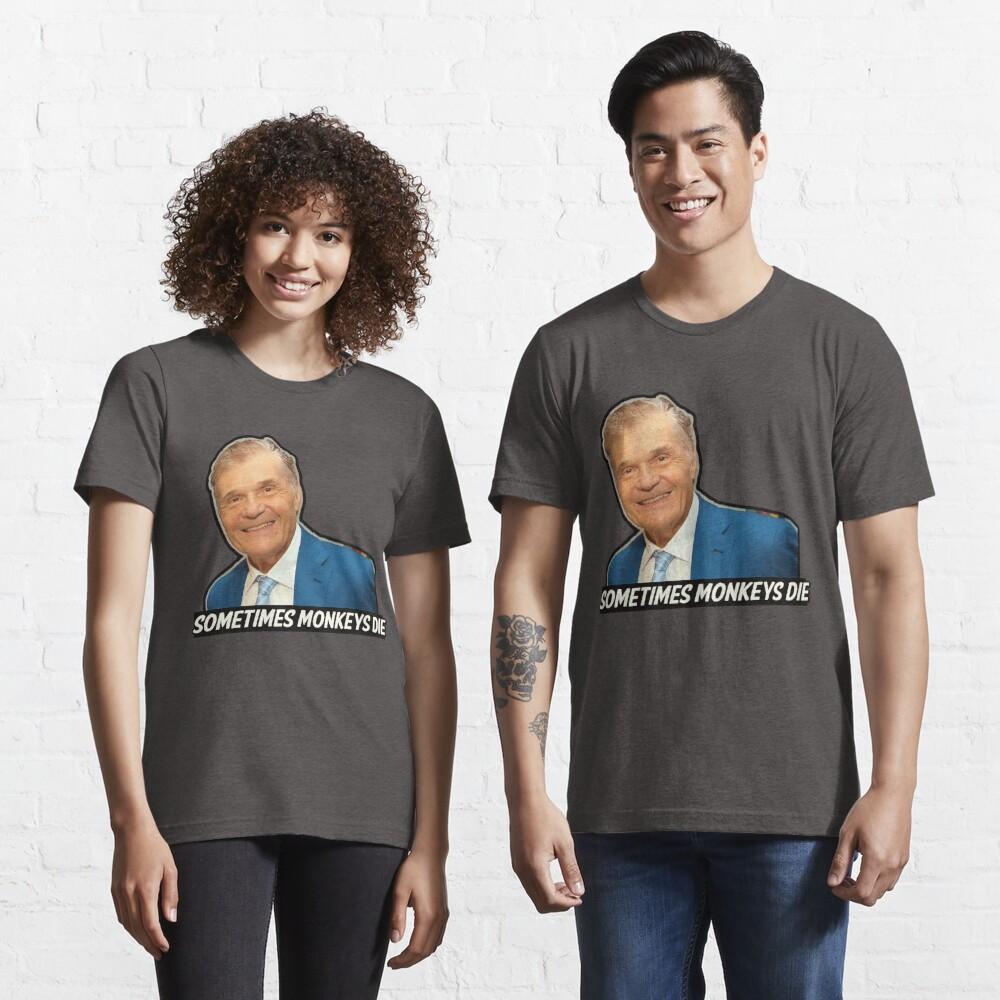 """Fred Willard """"Sometimes Monkeys Die"""" Essential T-Shirt"""