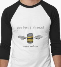 Give bees a chance! Men's Baseball ¾ T-Shirt