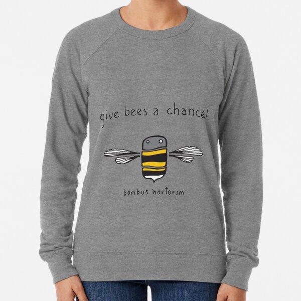 Give bees a chance! Lightweight Sweatshirt