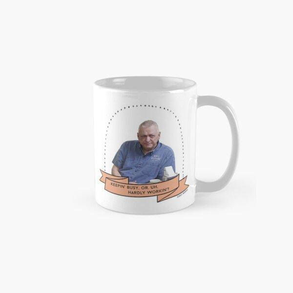 Schitt's Creek Bob: Keepin' Busy, Or, Uh, Hardly Workin'? Classic Mug