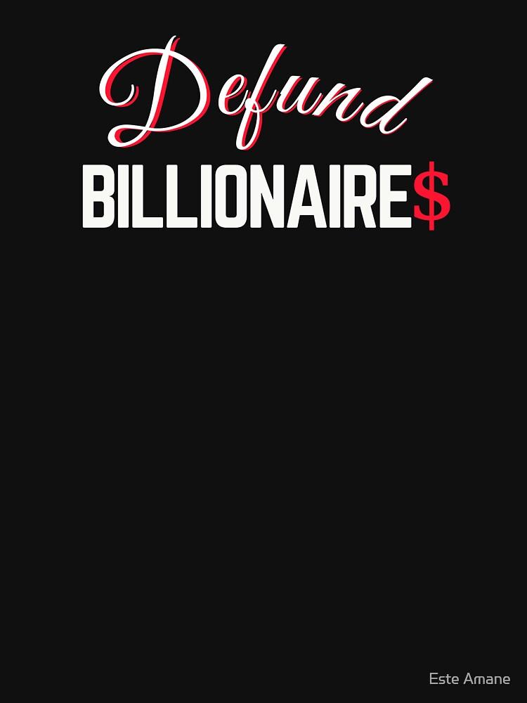 Defund Billionaries by madalynwilliams