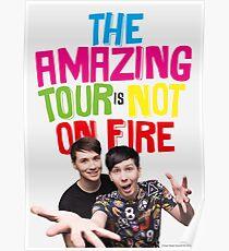 Die erstaunliche Tour ist nicht in Brand danisnotonfire und AmazingPhil Poster
