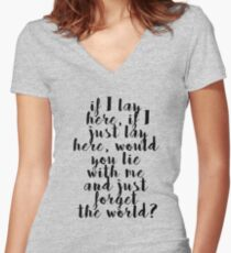 If I lay here Women's Fitted V-Neck T-Shirt