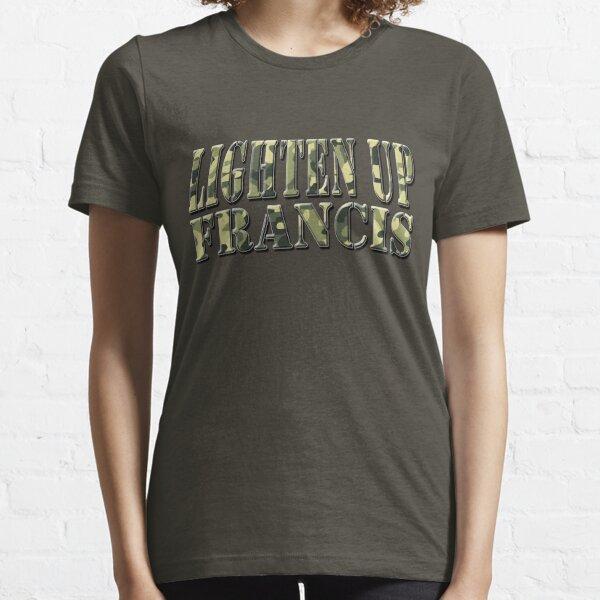 LIGHTEN UP FRANCIS - green camo Essential T-Shirt