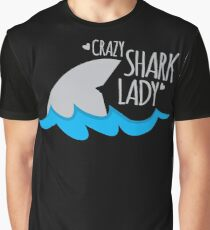 Crazy Shark lady Graphic T-Shirt