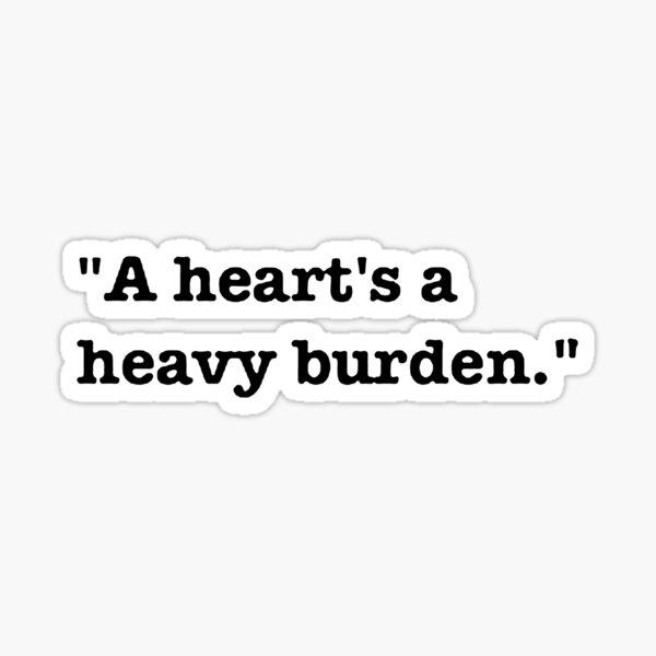 Ein Herz ist eine schwere Last Sticker