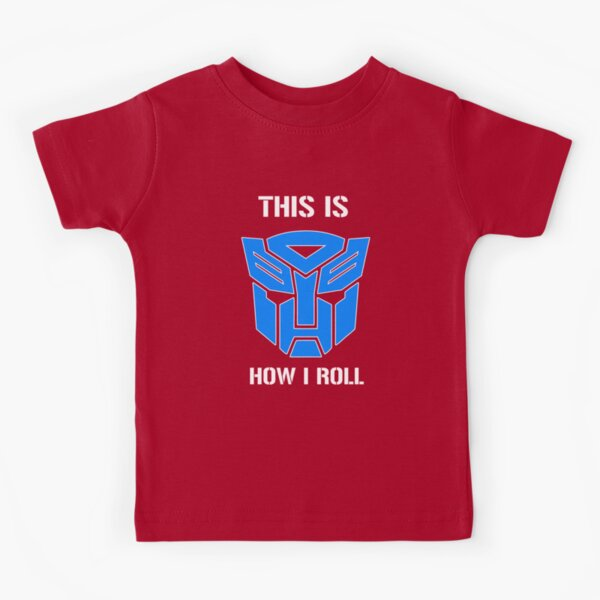 Autobot - This is how I roll Kids T-Shirt