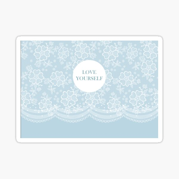 Lace Love yourself Sticker