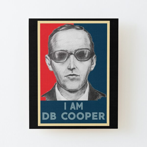 I AM DB COOPER Wood Mounted Print