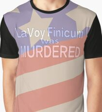 LaVoy Finicum was MURDERED Graphic T-Shirt