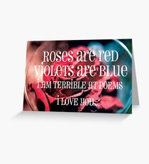 Roses are red... Greeting Card