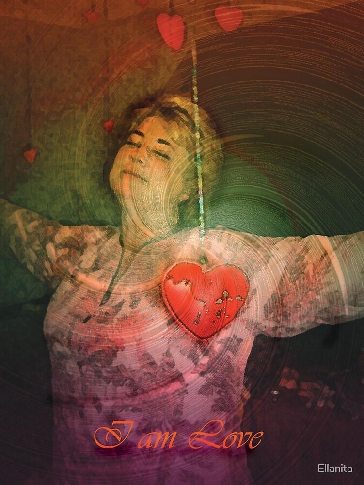I AM LOVE by Ellanita