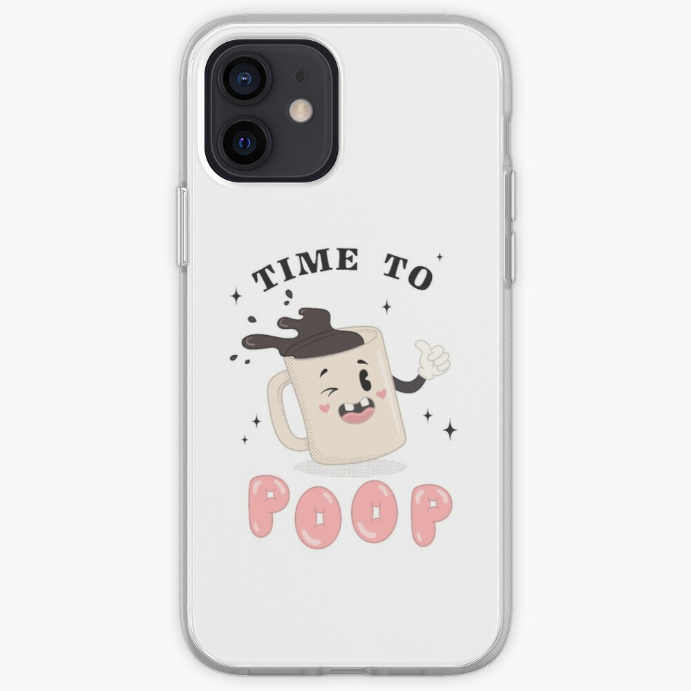 TIME TO POOP iPhone Case & Cover