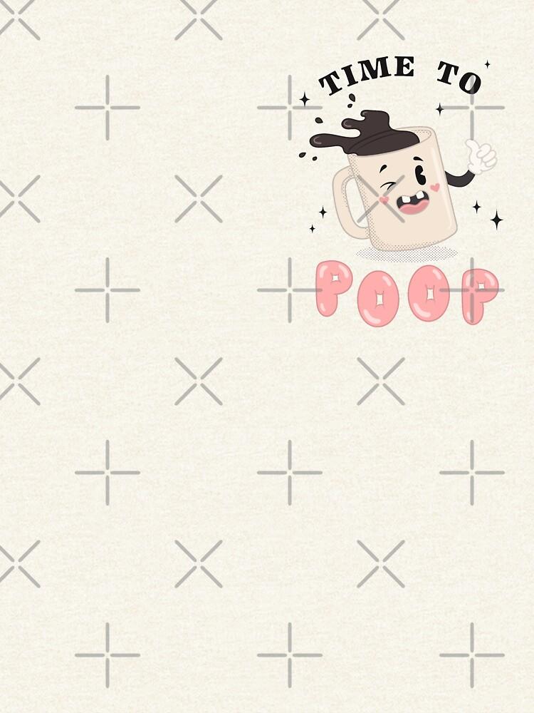 TIME TO POOP - pocket print by xxzbat