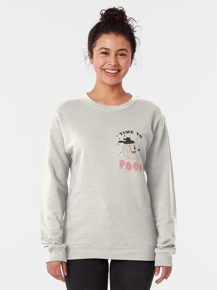 Alternate view of TIME TO POOP - pocket print Pullover Sweatshirt