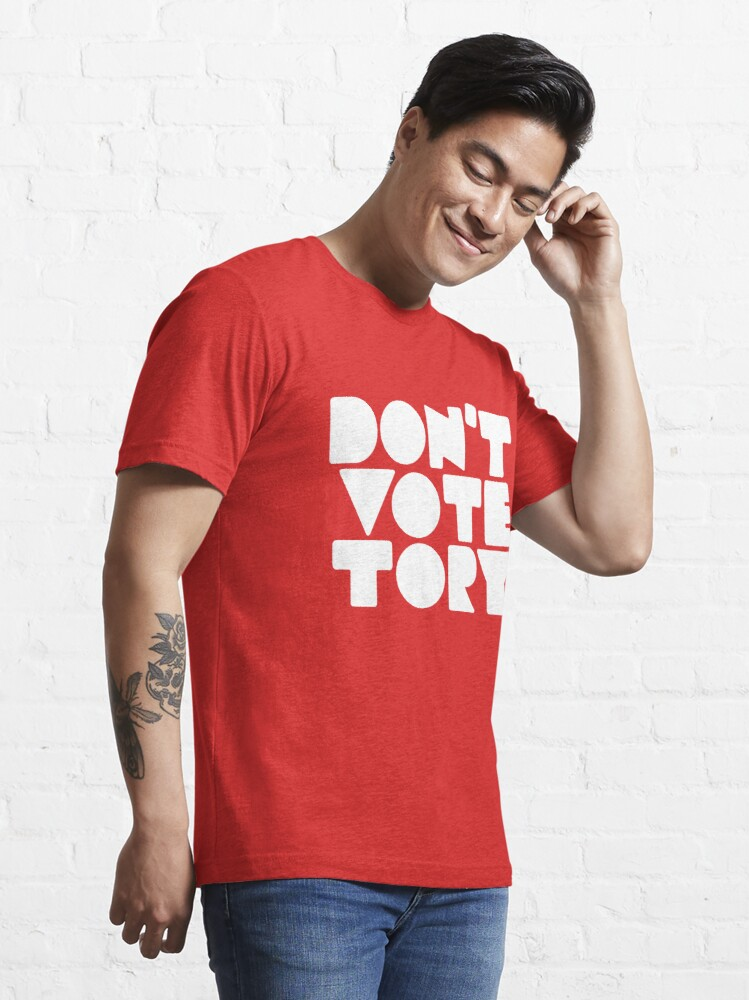 Alternate view of DON'T VOTE TORY (white) Essential T-Shirt