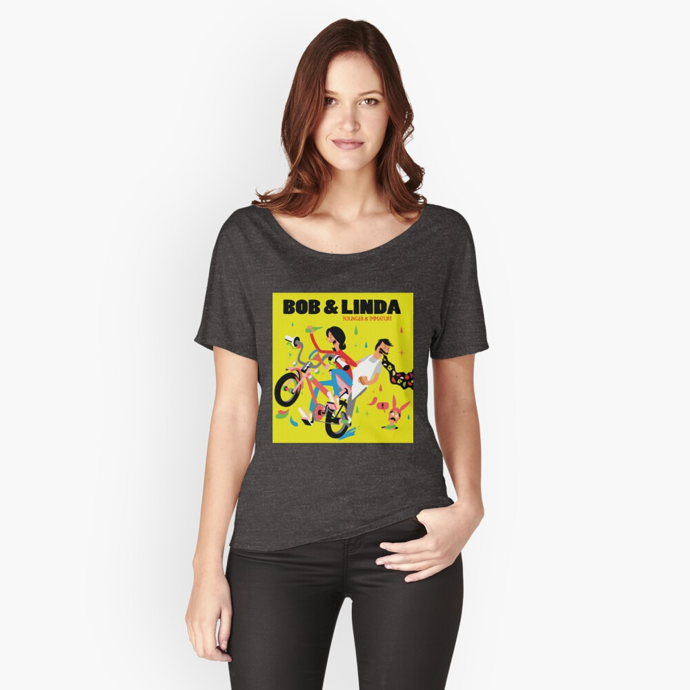 Bob & Linda - Younger & Immature Women's Relaxed Fit T-Shirt Front