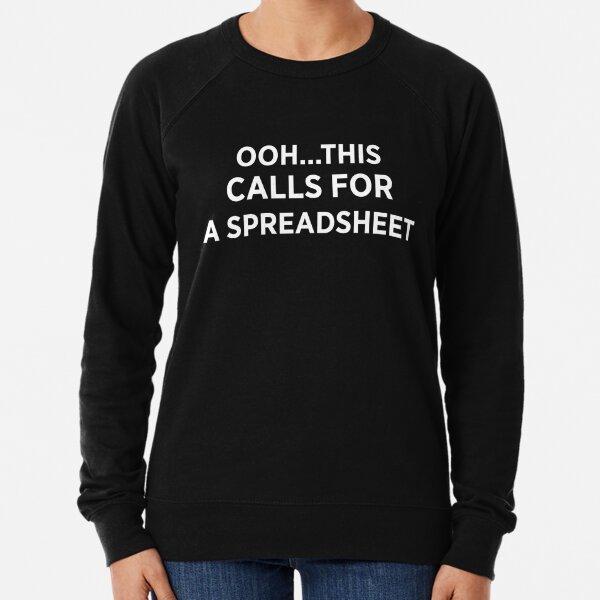 Ooh This Calls for a Spreadsheet Lightweight Sweatshirt