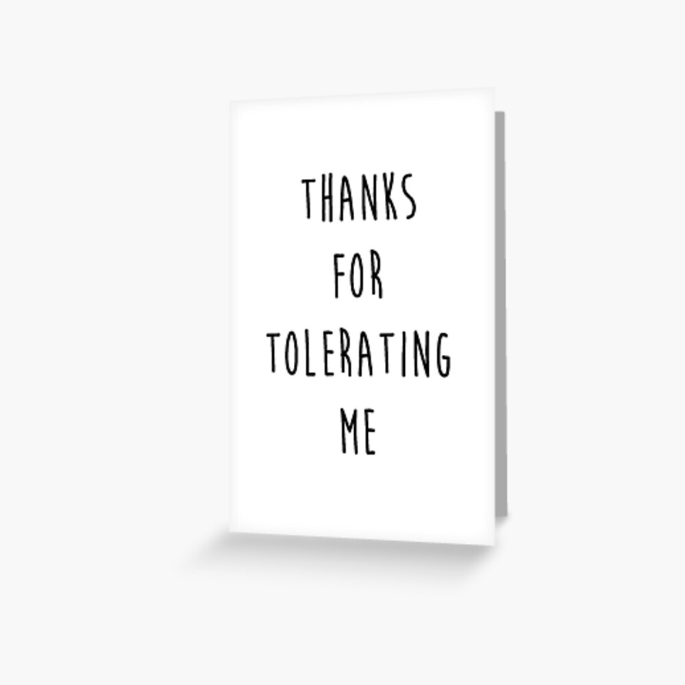 Valentines Day - Tolerate Greeting Card