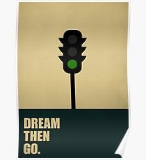 Dream Then Go - Startup Quotes Poster