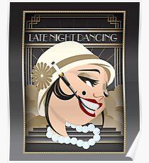 Late Night Dancing Poster