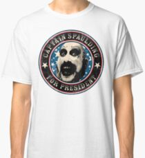 Captain Spaulding for President Classic T-Shirt