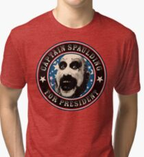 Captain Spaulding for President Tri-blend T-Shirt