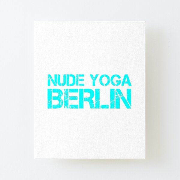 Nude Yoga Berlin Canvas Mounted Print