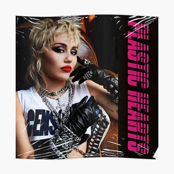 Miley -Plastic Hearts Poster