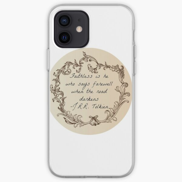 Faithless is he who says farewell.... iPhone Soft Case
