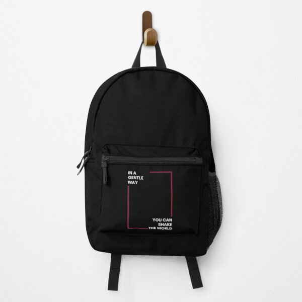 in a gentle way you can shake the world Backpack