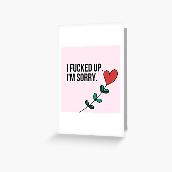 i am sorry cards Greeting Card