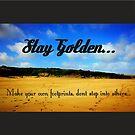 Stay Golden...  by kirsten-designs