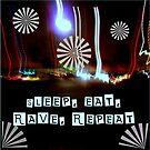 Sleep, eat, rave, repeat, by kirsten-designs