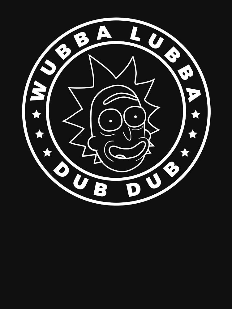 Rick and Morty - Rick Sanchez - Wubba Lubba Dub Dub! | Unisex T-Shirt