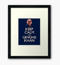 Keep Calm and Genghis Khan Framed Print