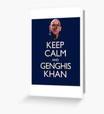 Keep Calm and Genghis Khan Greeting Card