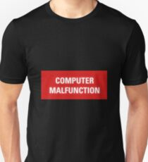 2001 A Space Odyssey - HAL 9000 Computer Malfunction Unisex T-Shirt
