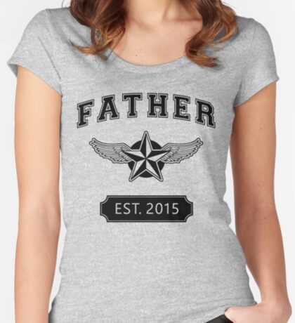 FATHER - EST. 2015 Women's Fitted Scoop T-Shirt