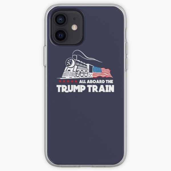 All Aboard the Trump Train! iPhone Soft Case