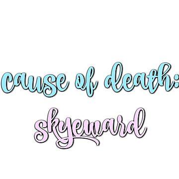 Cause of Death: Skyeward by sprinkleofmia