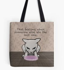 That feeling when - displeased cat Tote Bag