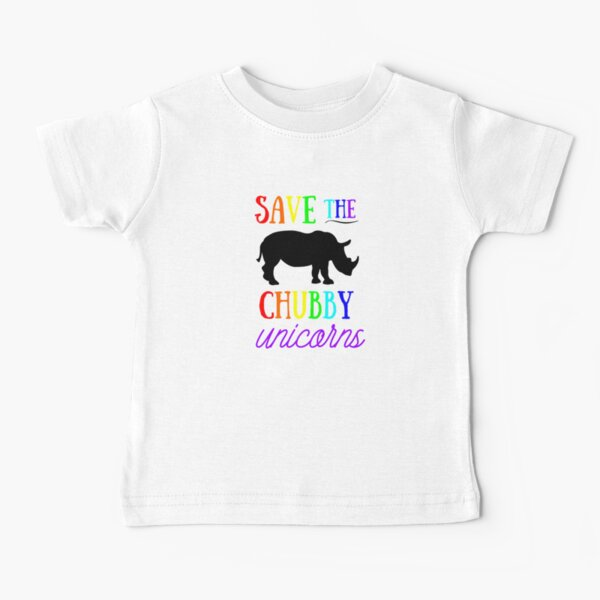 Save The Chubby Unicorns Baby T-Shirt