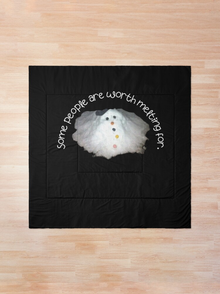 Alternate view of Snowman Some People Are Worth Melting For  Comforter