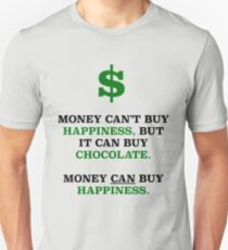MONEY CAN BUY HAPPINESS T-Shirt